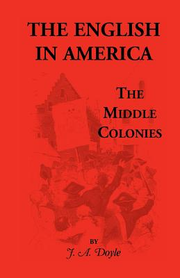 Image for The English in America: The Middle Colonies