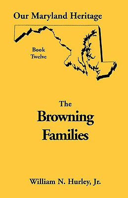 Image for Our Maryland Heritage, Book 12: Browning Families