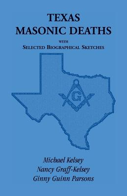Image for Texas Masonic Deaths with Selected Biographical Sketches
