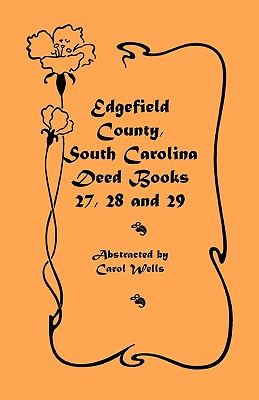 Image for Edgefield County, South Carolina: Deed Books 27, 28 and 29
