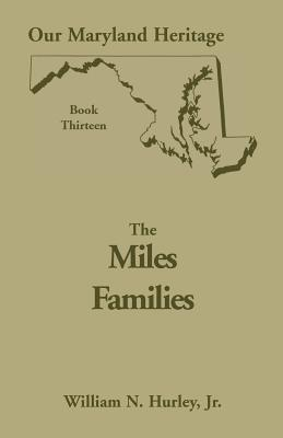 Image for Our Maryland Heritage, Book 13: The Miles Family
