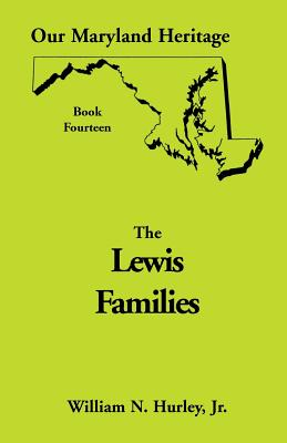 Image for Our Maryland Heritage, Book 14: Lewis Families