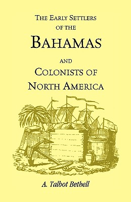 Image for Early Settlers of the Bahamas and Colonists of North America