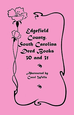 Image for Edgefield County, South Carolina: Deed Books 30 and 31