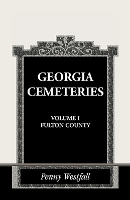 Image for Georgia Cemeteries, Volume I: Fulton County