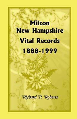 Image for Milton, New Hampshire, Vital Records, 1888-1999