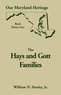 Image for Our Maryland Heritage, Book 31: Hays and Gott Families
