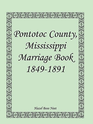 Image for Pontotoc County, Mississippi, Marriage Book, 1849-1891