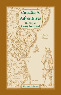 Image for Cavalier Adventures: The Story of Henry Norwood