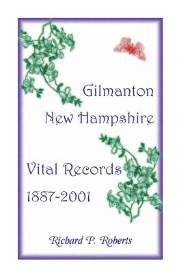Image for Gilmanton, New Hampshire, Vital Records, 1887-2001