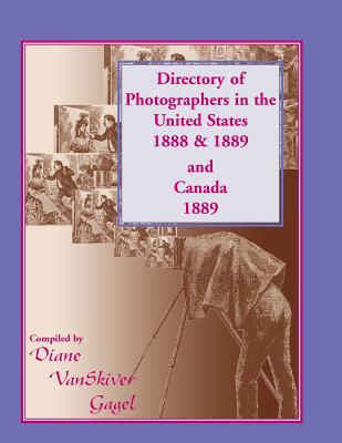 Image for Directory of Photographers in the United States 1888 & 1889 and Canada 1889