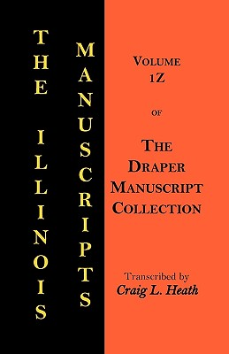 Image for The Illinois Manuscripts: Vol. 1Z of the Draper Manuscript Collection