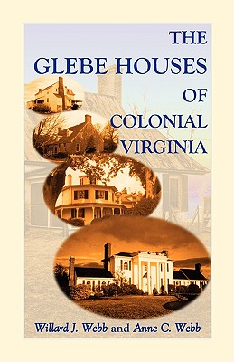 Image for The Glebe Houses of Colonial Virginia