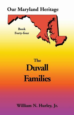 Image for Our Maryland Heritage, Book 44: Duvall Family