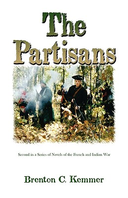 Image for The Partisans: Second in a Series of Novels of the French and Indian War