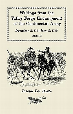 "Image for Writings from the Valley Forge Encampment of the Continental Army: December 19, 1777-June 19, 1778, Volume 5, ""a very Different Spirit in the Army"""