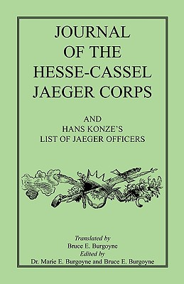 Journal of the Hesse-Cassel Jaeger Corps, Bruce E. Burgoyne