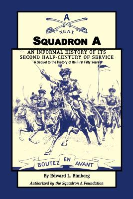 Image for Squadron A: An Informal History of its Second Half-Century of Service: A Sequel to the History of Its First Fifty Years