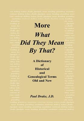 Image for More What Did They Mean By That?