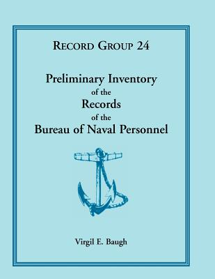 Image for Preliminary Inventory of the Records of the Bureau of Naval Personnel: Record Group 24