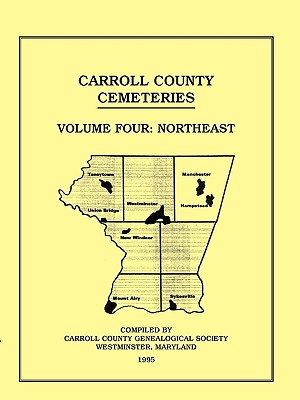 Image for Carroll County, Maryland Cemeteries, Volume 4: Northeast
