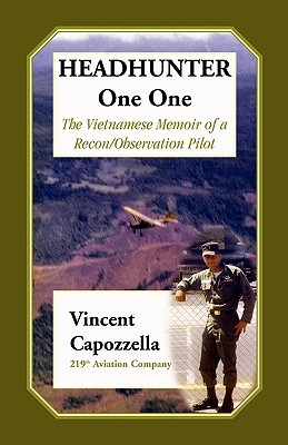 Image for Headhunter One One: The Vietnam Memoir of a Recon/Observation Pilot, 219th Aviation Company