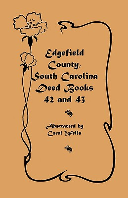 Image for Edgefield County, South Carolina: Deed Books 42 and 43, 1826-1829