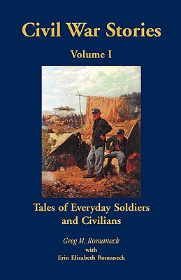 Image for Civil War Stories: Tales of Everyday Soldiers and Civilians, Volume 1