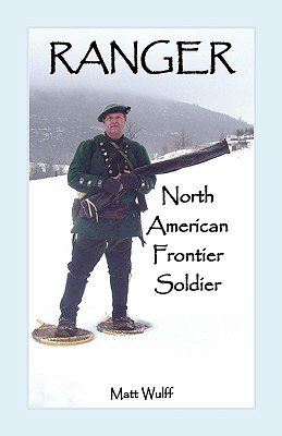 Image for Ranger: North American Frontier Soldier