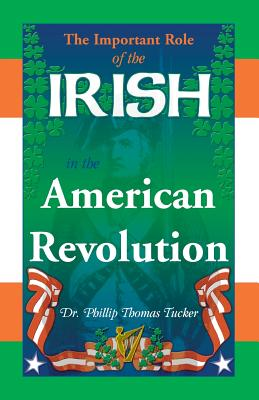Image for The Important Role of the Irish in the American Revolution