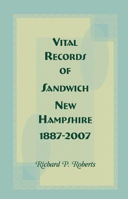 Image for Vital Records of Sandwich, New Hampshire, 1887-2007