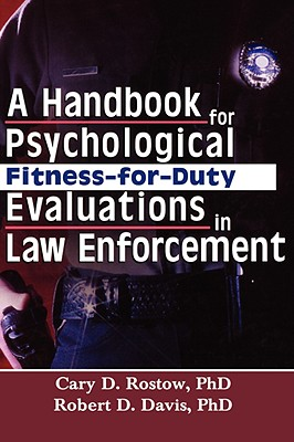 Image for A Handbook for Psychological Fitness-for-Duty Evaluations in Law Enforcement