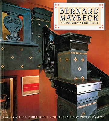 Image for Bernard Maybeck: Visionary Architect