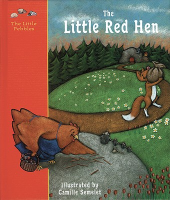 Image for The Little Red Hen: A Classic Fairy Tale (Abbeville Classic Fairy Tales)