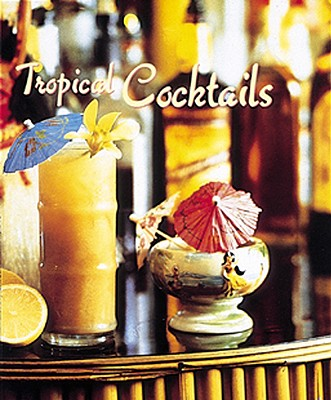 Tropical Cocktails, BARRY SHELBY