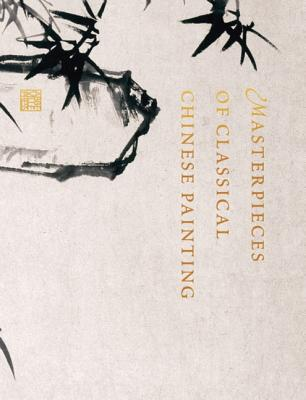 Image for Masterpieces of Classical Chinese Painting
