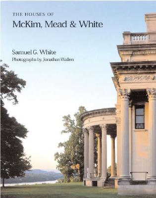 Image for The Houses of McKim, Mead & White (Universe Architecture Series)