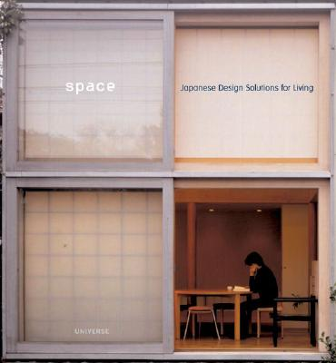 Space: Japanese Design Solutions for Compact Living, Freeman, Michael