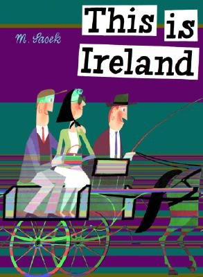 This Is Ireland (This Is...travel), Miroslav Sasek