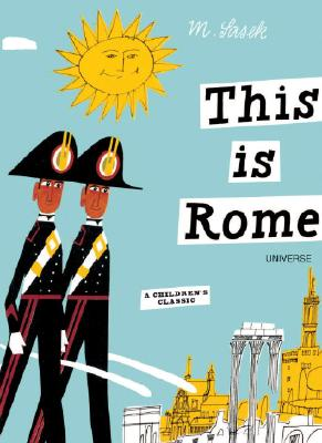 This is Rome: A Children's Classic, Miroslav Sasek