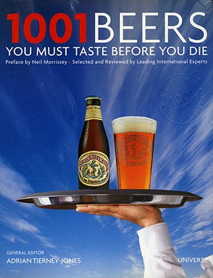Image for 1001 Beers You Must Taste Before You Die