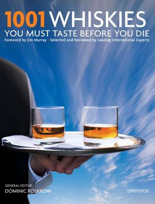 Image for 1001 Whiskies You Must Taste Before You Die (1001 (Universe))