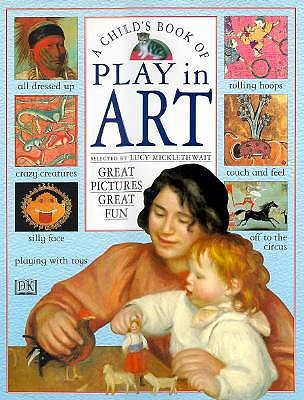 Image for A Child's Book of Play in Art