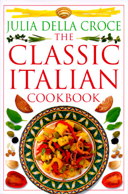 Image for The Classic Italian Cookbook