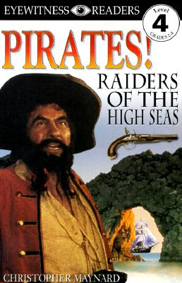 DK Readers: Pirates: Raiders of the High Seas (Level 4: Proficient Readers), National Geographic Learning
