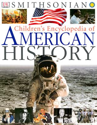 Image for Children's Encyclopedia of American History (Smithsonian) (Smithsonian Institution)