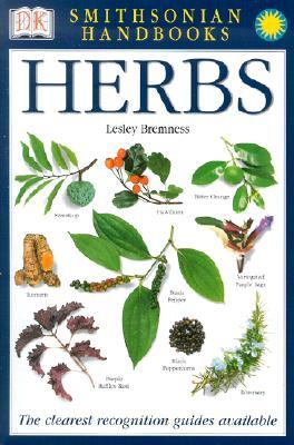 Smithsonian Handbooks: Herbs (Smithsonian Handbooks), Bremness, Lesley