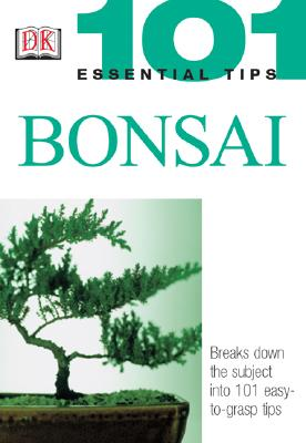 Bonsai (101 Essential Tips), Tomlinson, Harry