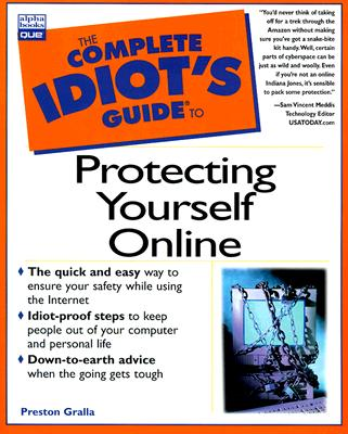 Image for THE COMPLETE IDIOT'S GUIDE TO PROTECTING YOURSELF ONLINE (THE COMPLETE IDIOT'S GUIDE)