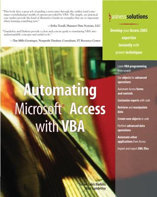 Automating Microsoft Access with VBA, Gunderloy, Mike; Harkins, Susan Sales